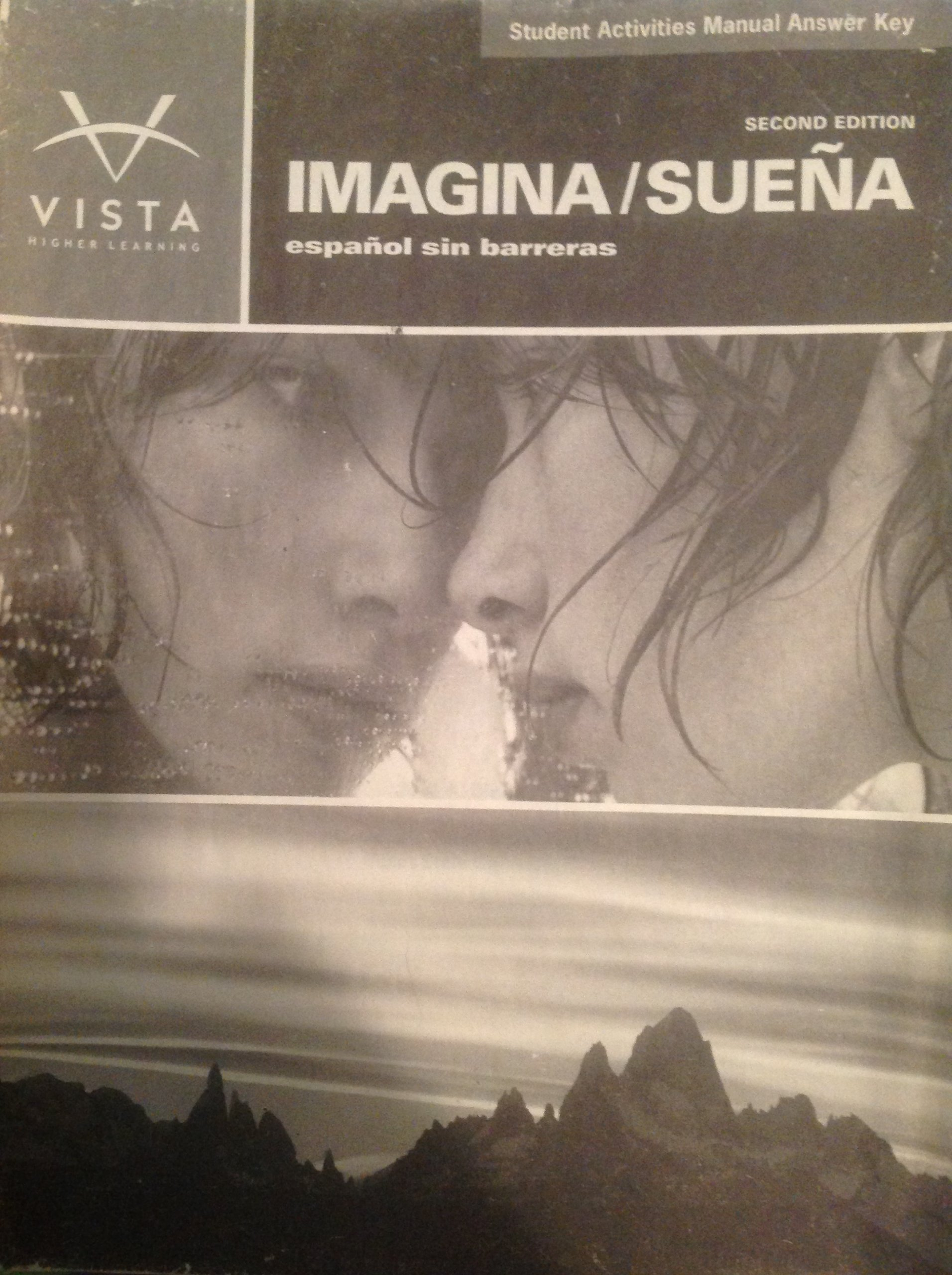 IMAGINA ESPANOL SIN BARRERAS WORKBOOK ANSWER KEY: Jose A. Blanco:  9781605761602: Amazon.com: Books