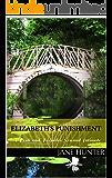Elizabeth's Punishment: A Pride and Prejudice Sensual Intimate (Elizabeth's Awakening Book 1)