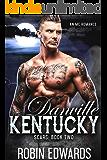 Danville, Kentucky: An MC Romance (Scars Book 2)