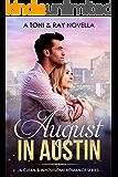 August In Austin (A Clean Romance Series Book 1)