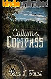 Callum's Compass: Love, Hope, and Faith Series