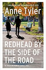 Redhead by the Side of the Road: Longlisted for the Booker Prize 2020 Kindle Edition