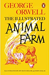 Animal Farm (The Illustrated Edition) (Penguin Modern Classics) Paperback
