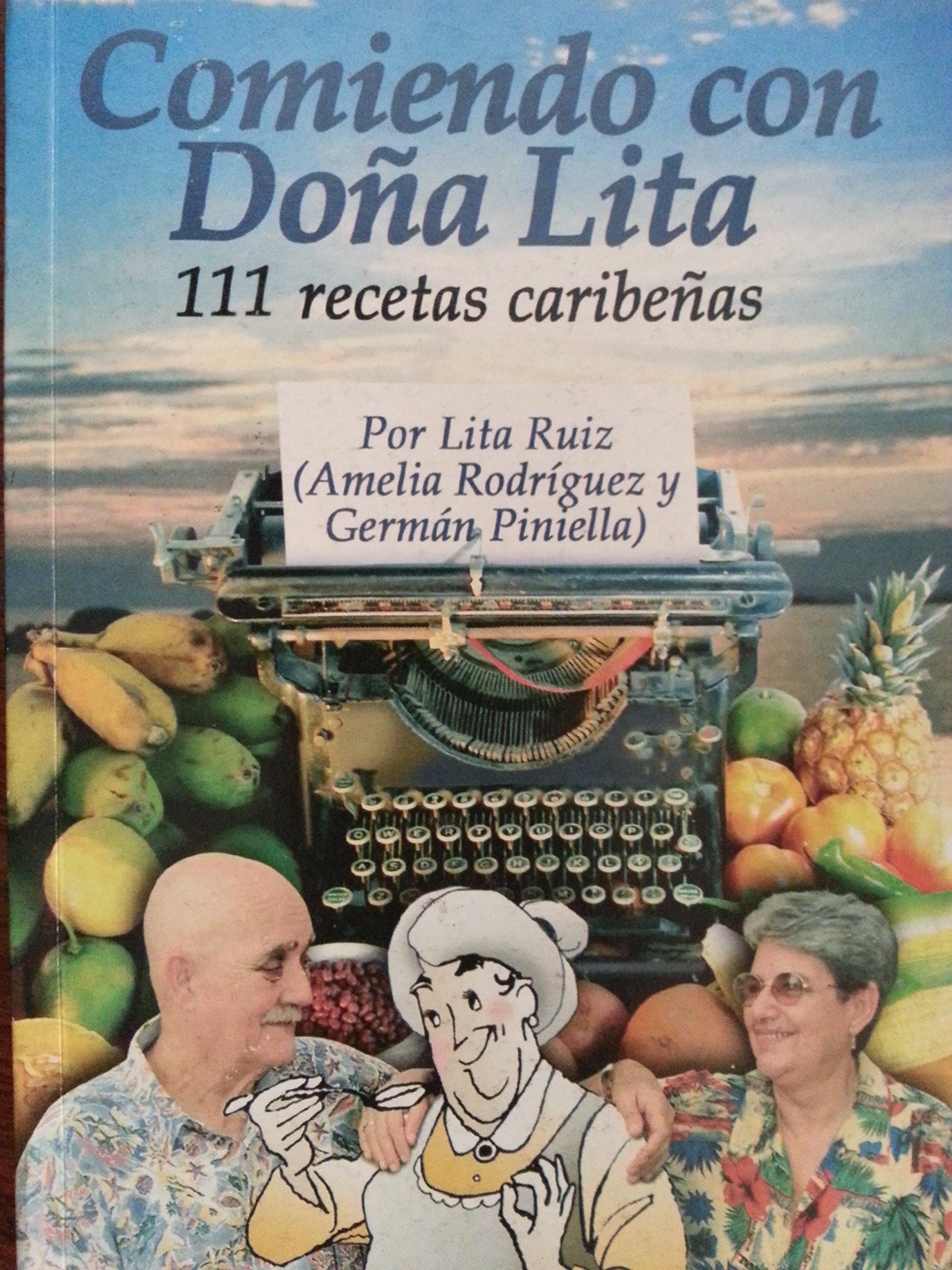 Download Comiendo con dona lita.111 recetas caribenas.recetas de cocina. pdf