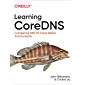 Learning CoreDNS: Configuring DNS for Cloud Native Environments