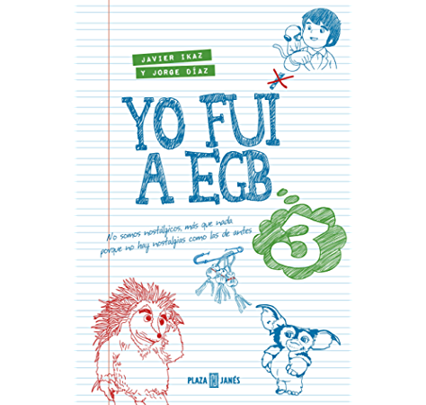 Yo fui a EGB 2 eBook: Ikaz, Javier, Díaz, Jorge: Amazon.es: Tienda Kindle