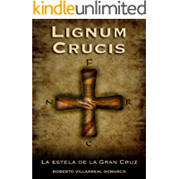 LIGNUM CRUCIS: La estela de la Gran Cruz