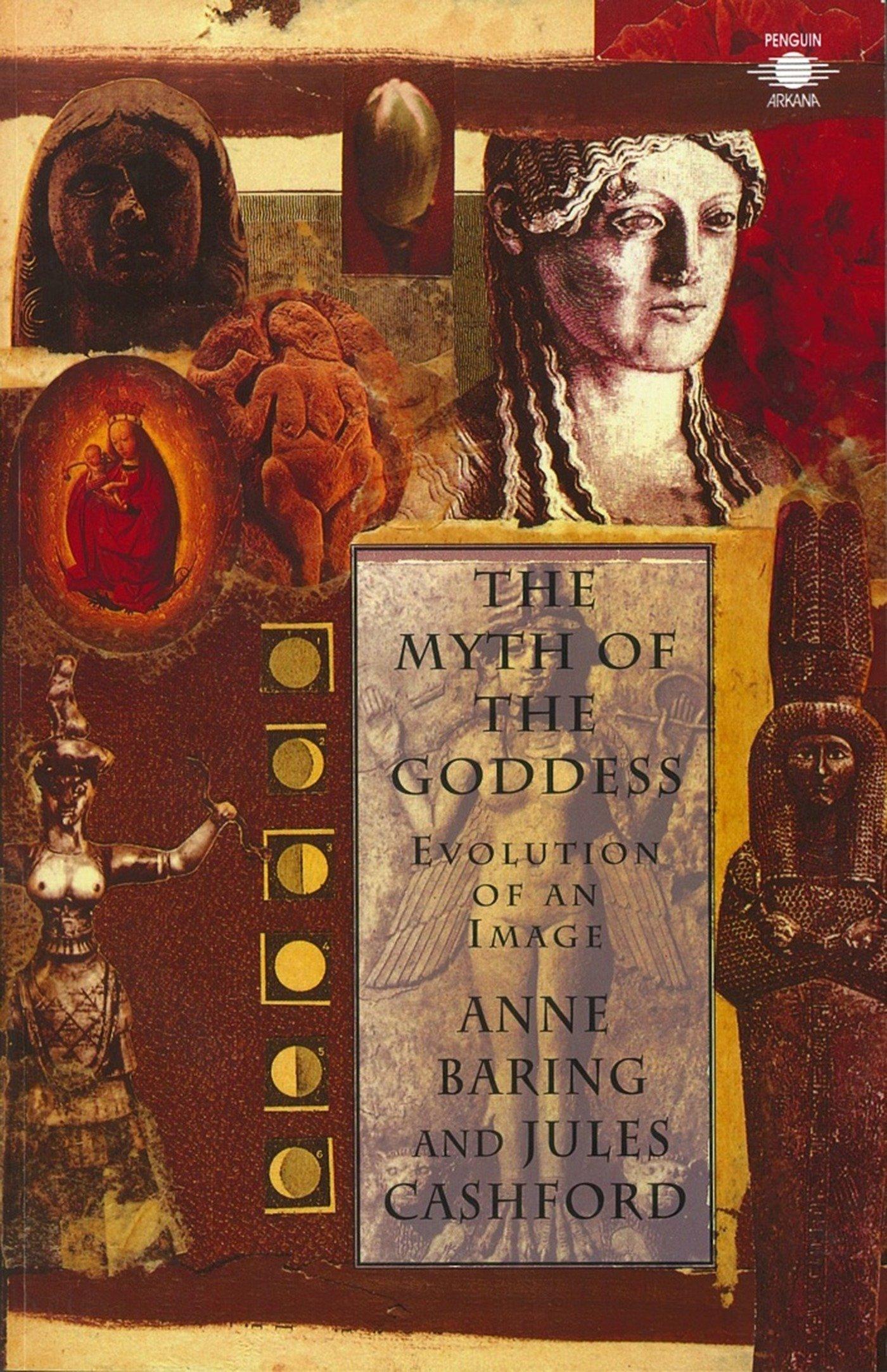 The Myth of the Goddess: Evolution of an Image (Compass)