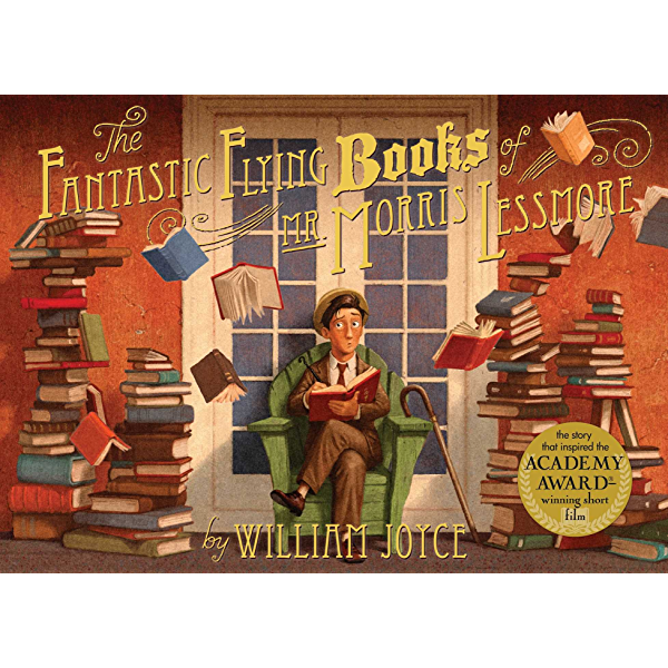 The Fantastic Flying Books Of Mr Morris Lessmore Kindle Edition By Joyce William Joyce William Bluhm Joe Children Kindle Ebooks Amazon Com This item has been hidden. the fantastic flying books of mr