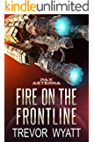 Fire on the Frontline: A Pax Aeterna Novel (Call of Command Book 3)