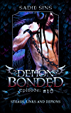 Strays, Links And Demons: A Gay Monster Harem Serial (Demon Bonded Book 10) (English Edition)