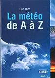 La météo de A à Z (Pratique)