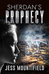 Sherdan's Prophecy (Sherdan Series Book 1) Kindle Edition