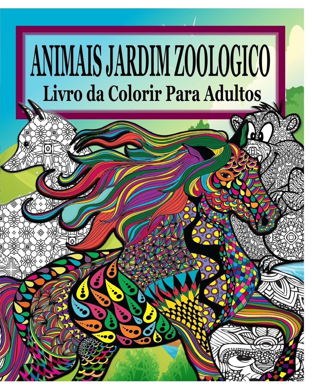 Animais Do Jardim Zoologico Livro Da Colorir Para Adultos