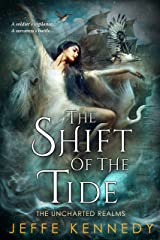 The Shift of the Tide (The Uncharted Realms Book 3) Kindle Edition