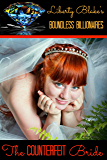 The Counterfeit Bride (Boundless Billionaires Book 1)