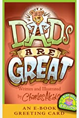Dads Are Great, Birthday Edition (General, Family Life) Kindle Edition