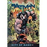 Batman Vol. 12: City of Bane Part 1