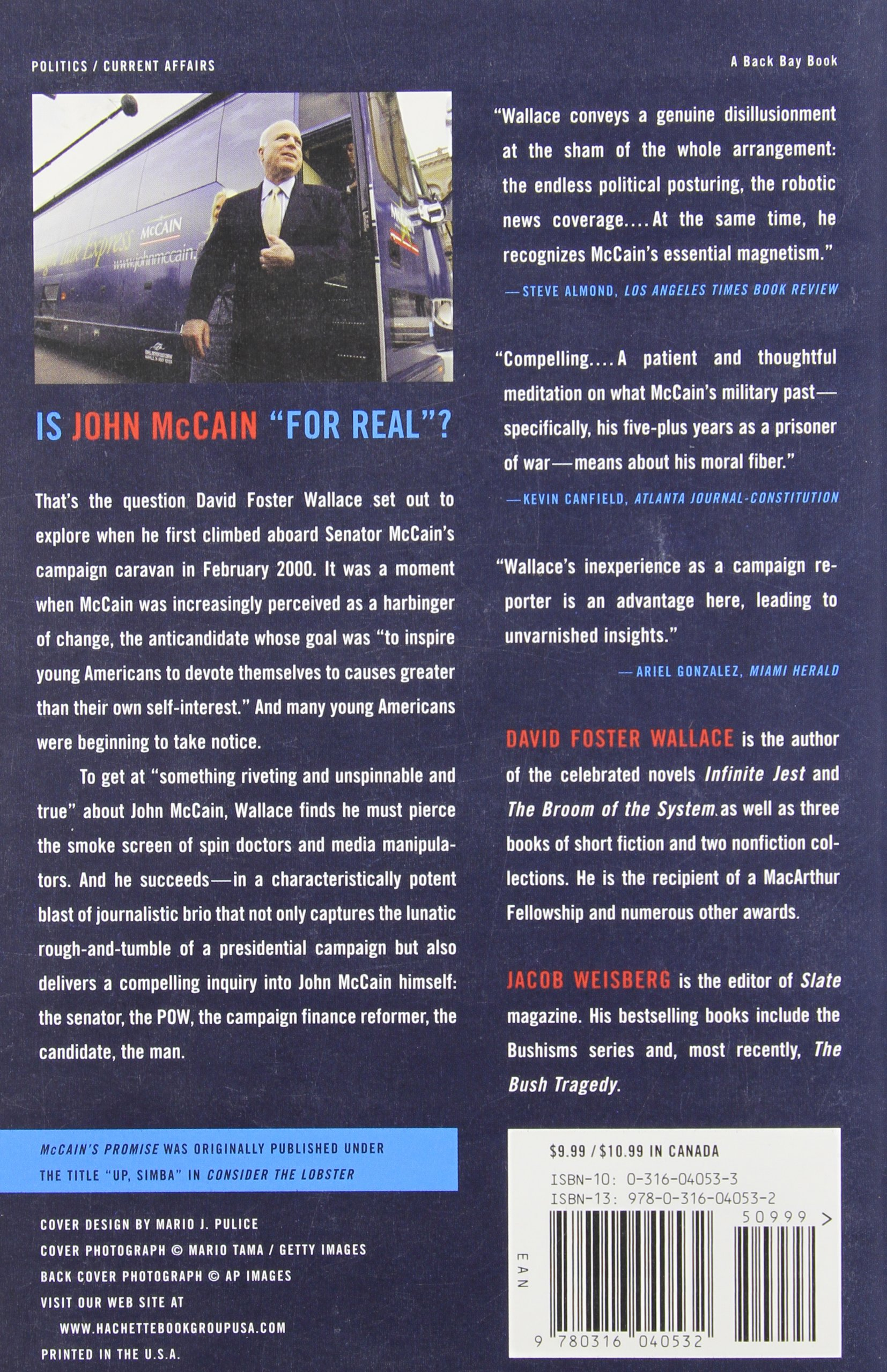 With John Mccain And A Whole Bunch Of Actual Reporters, Thinking About  Hope: David Foster Wallace, Jacob Weisberg: 9780316040532: Amazon: Books
