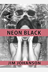 Neon Black Kindle Edition