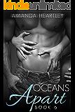 Oceans Apart 6: A British Billionaire Romance