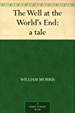 The Well at the World's End: a tale (English Edition)