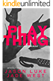 Plaything: Volume Three