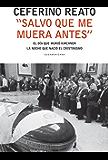 """""""Salvo que me muera antes"""": El día en que murió Kirchner. La noche que nació el cristinismo (Spanish Edition)"""