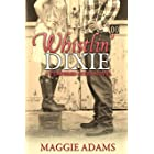 Whistlin' Dixie: A Tempered Steel Novel (Tempered Steel Series Book 1)