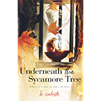 Underneath the Sycamore Tree (English Edition)