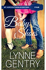 Baby Shoes (Mt. Hope Southern Adventures Book 4) Kindle Edition