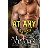 At Any Cost (TREX Book 3)
