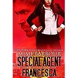Special Agent Francesca (Undercover FBI Book 1)