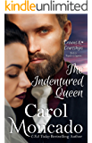 The Indentured Queen: Contemporary Christian Romance (Crowns & Courtships Book 4) (English Edition)