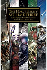 The Horus Heresy Volume Three (The Horus Heresy Omnibuses Book 3) Kindle Edition