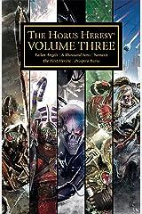 The Horus Heresy Volume Three (The Horus Heresy Omnibuses Book 3) Kindle Edition