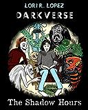 Darkverse: The Shadow Hours