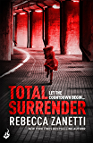 Total Surrender: Sin Brothers Book 4