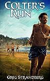 Colter's Run (The Mountain Man Series Book 3)