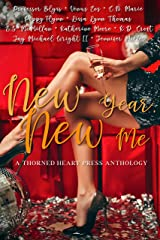 New Year, New Me: A Thorned Heart Press Anthology Kindle Edition