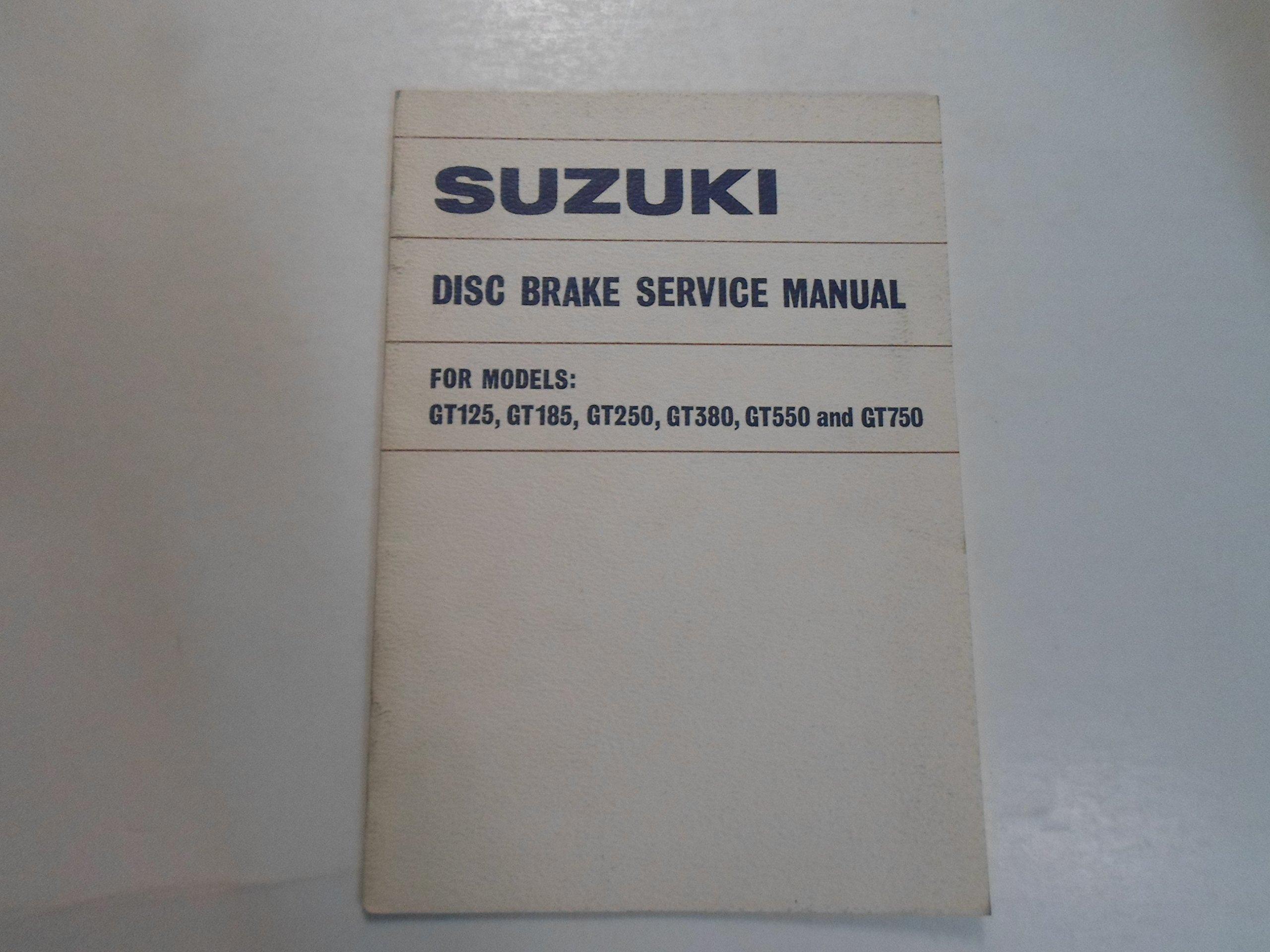 1974 Suzuki GT125 GT185 GT250 GT380 GT550 GT750 Disc Brake Service Manual:  SUZUKI: Amazon.com: Books