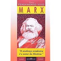 Marx. Pensamento Vivo