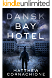 Dansk Bay Hotel