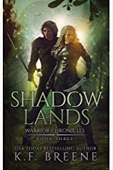 Shadow Lands (The Warrior Chronicles Book 3) Kindle Edition