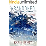 ABANDONED: A Lively Deadmarsh Novel - A Canadian Paranormal Mystery Thriller Book 1: Arrivals and Awakenings