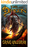 Tail of the Dragon: Book 1-10 (The Chronicles of Dragon Series 2)