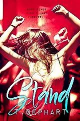 Stand (Black Addiction Book 3) Kindle Edition
