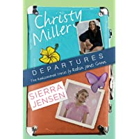 Departures: Two Rediscovered Stories (Christy Miller & Sierra