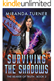 Surviving the Shadows (The Bearer of Truth Book 2)