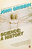 Science: A History 1543-2001